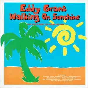 Eddy Grant Walking On Sunshine - The Very Best