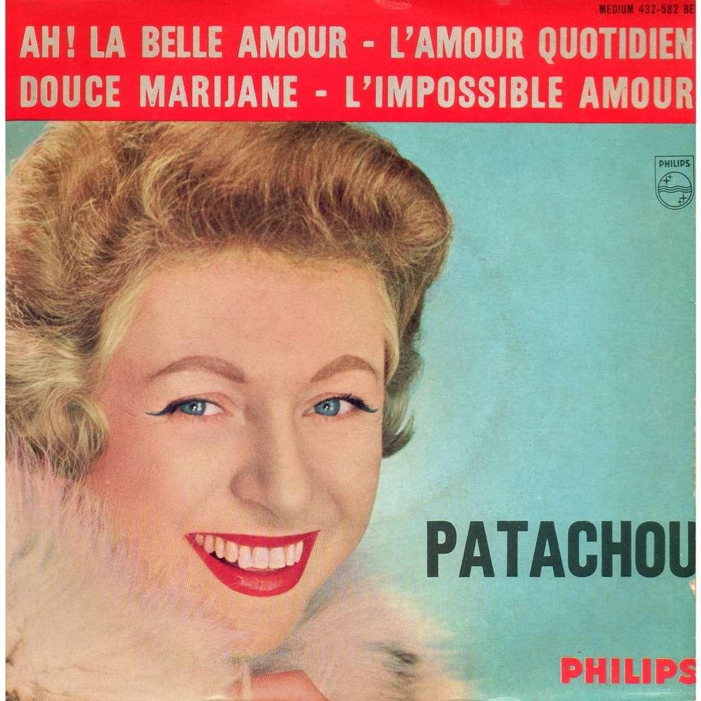 Patachou Douce Marijanelamour Quotidien Limpossible Amourah La Belle Amour