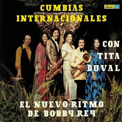 Tita Duval Y Bobby Rey Cumbias Internacionales