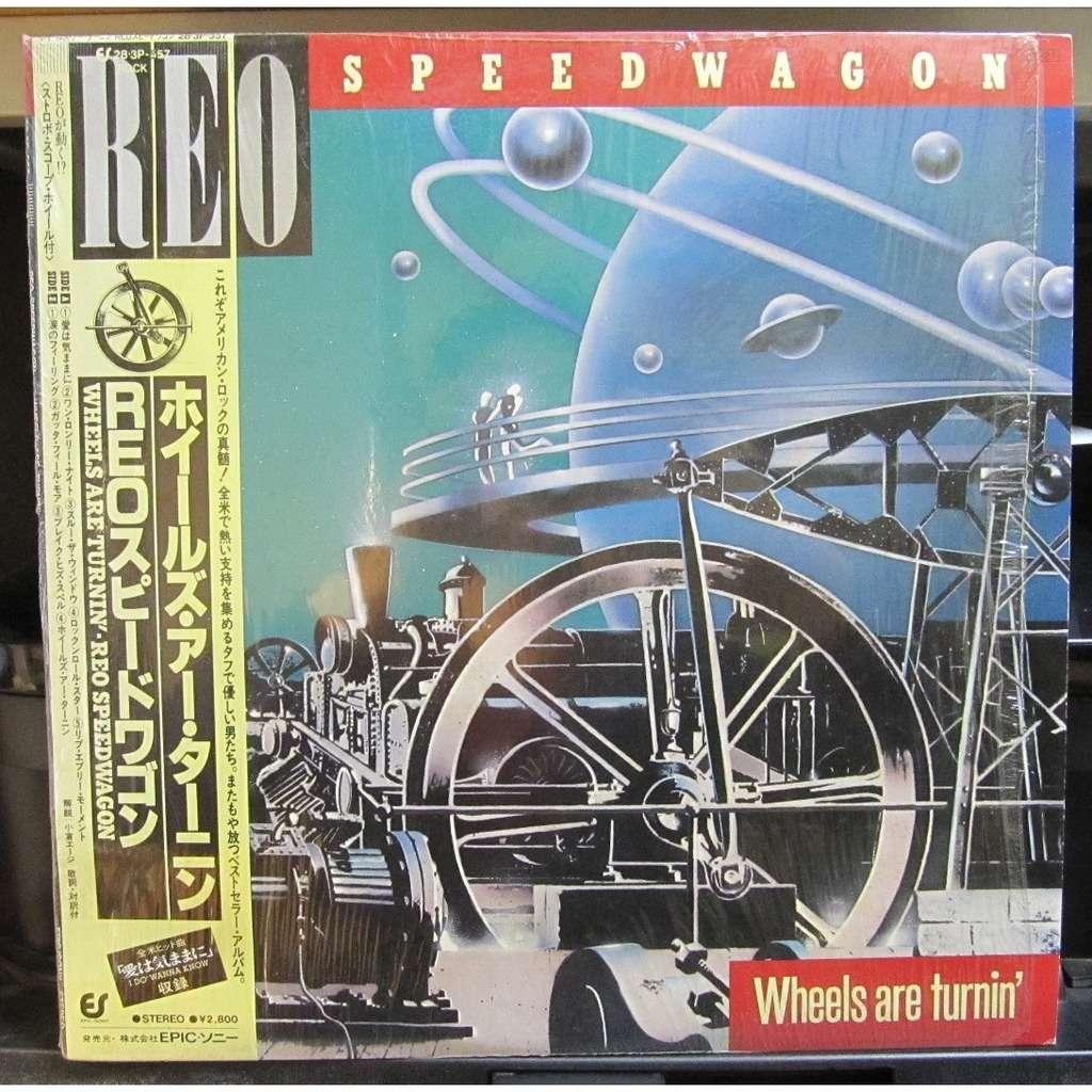 REO SPEEDWAGON Wheels Are Turnin'
