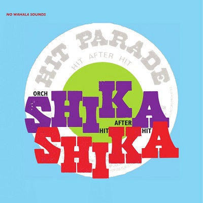 Shika Shika Orchestre Hit after hit