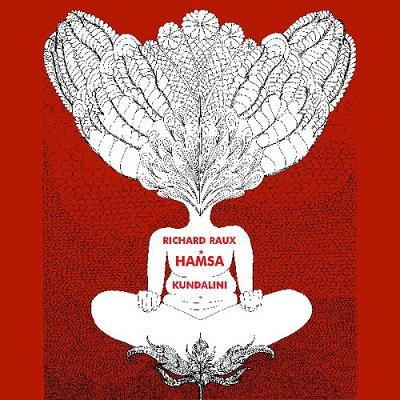 Richard Raux Hamsa kundalini