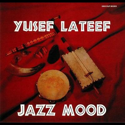 Yusef Lateef Jazz mood