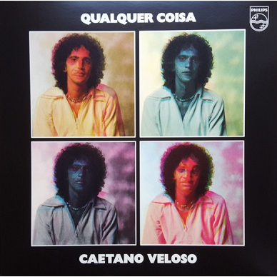 Caetano Veloso Qualquer coisa