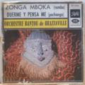 ORCHESTRE BANTOU DE BRAZZAVILLE - Zonga mboka / Duerme y pensa en me - 7inch (SP)
