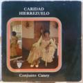 CARIDAD HIERREZUELO - Guasamba / Ultima noticia / Baila como quiera / Alberto Vicente - 7inch (EP)
