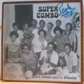 SUPER COMBO - Super combo Mait a Mannioc - LP