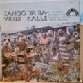 LE SEIGNEUR ROCHEREAU AND ORCHESTRE AFRICAN FIESTA - Tango ya ba vieux kalle - LP