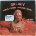 GALAXY - Super swing international - LP
