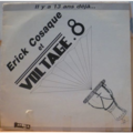 ERICK COSAQUE ET LES VOLTAGE 8 - Il y a 13 ans d'eja - LP