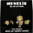 MENELIK & LA TRIBU - Tout Baigne (New Up Tempo Remix) - Maxi 45T