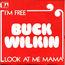 buck wilkin - I'm free - 45T SP 2 titres