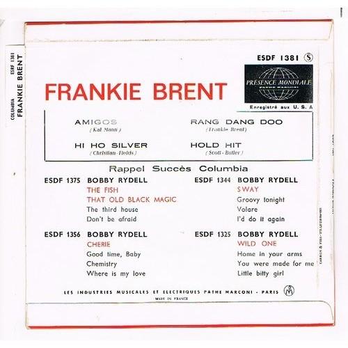 BRENT FRANKIE amigos / hi ho silver / rang dang doo / hold hit