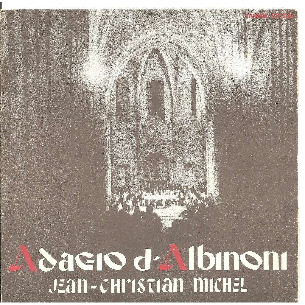 Jean christian michel adagio d'abinoni / aria de la suite en ré