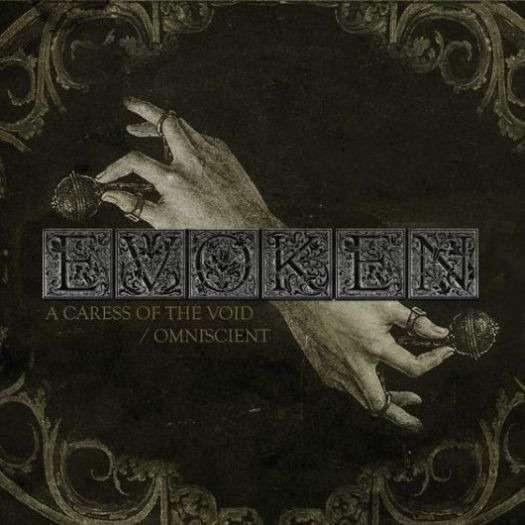 EVOKEN A Caress of the Void / Omniscient