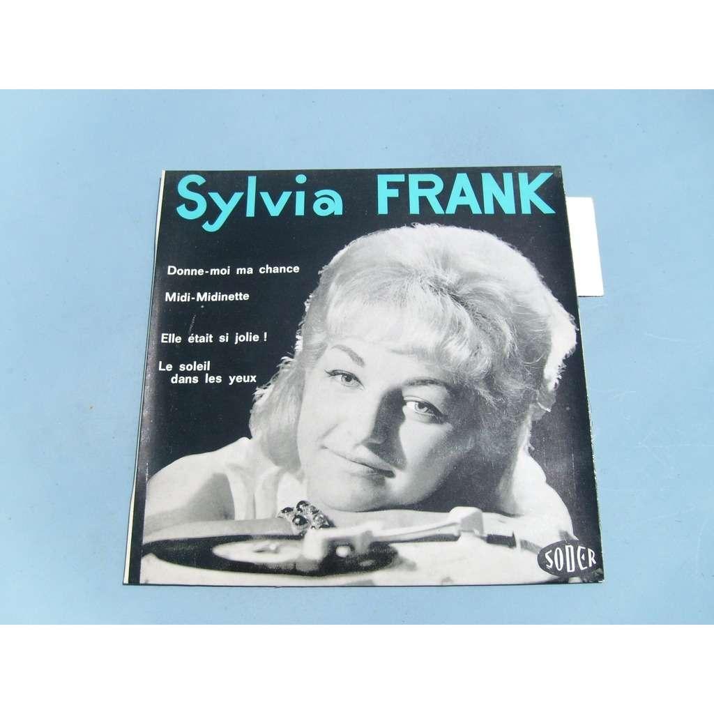 sylvia frank donne-moi ma chance - midi-midinette - elle était si jolie - le soleil dans les yeux