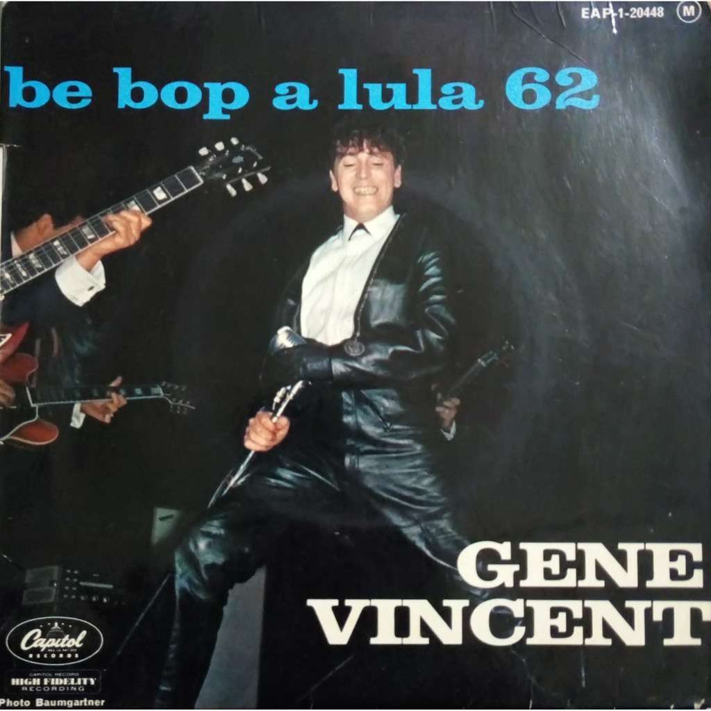 GENE VINCENT Be bop a lula 62 + 3