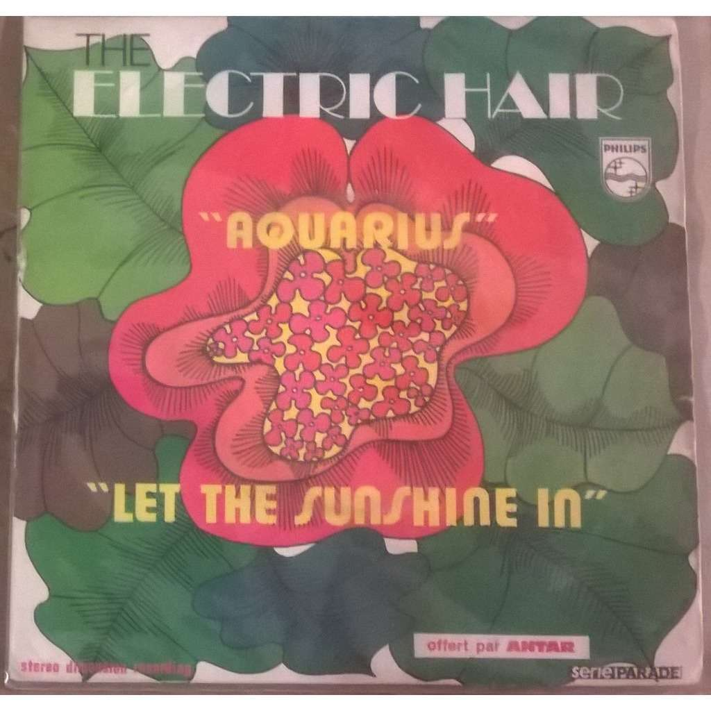 The Electric Hair Aquarius / Let The Sunshine In