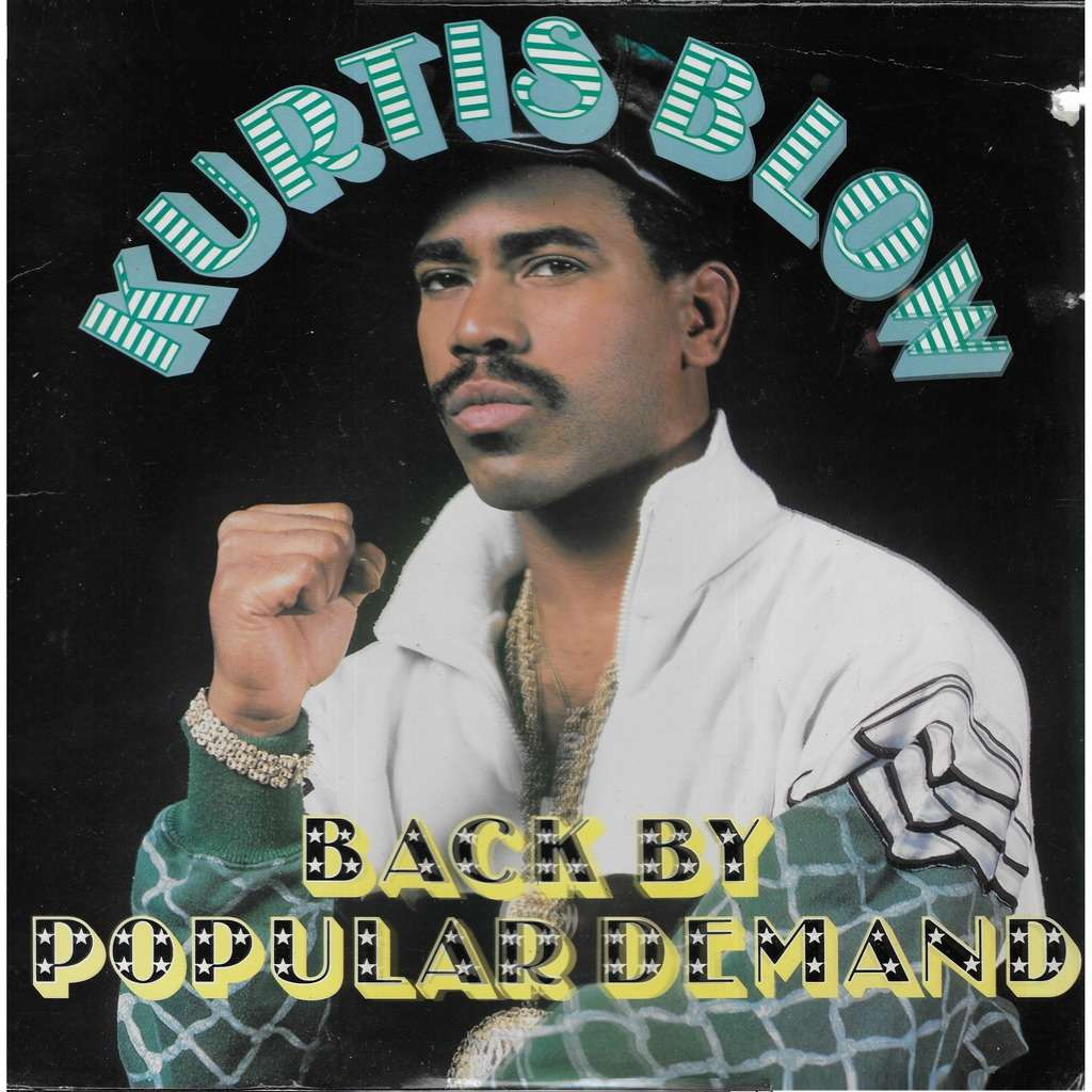 Kurtis BLOW Back by Popular Demand