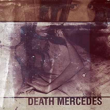 Death Mercedes Sans Éclat