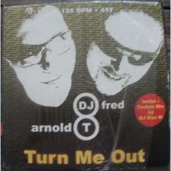 dj fred arnold t turn me out