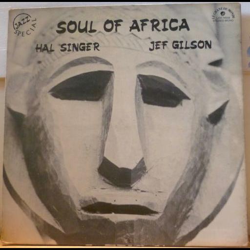 HAL SINGER JEF GILSON Soul of Africa