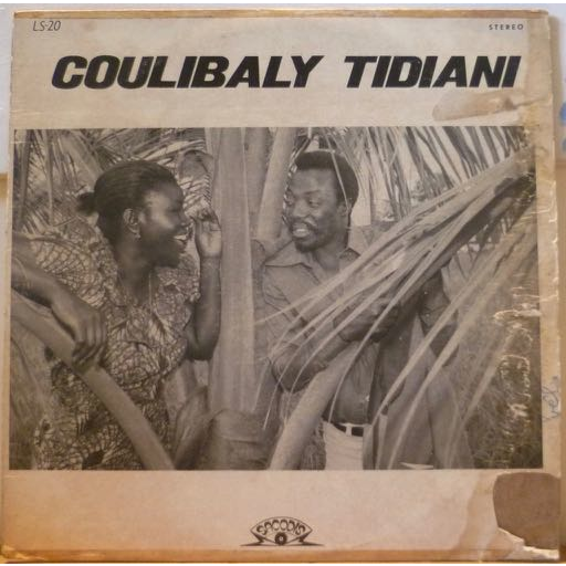 COULIBALY TIDIANI S/T - Cherie i love you / Fourou nafolo