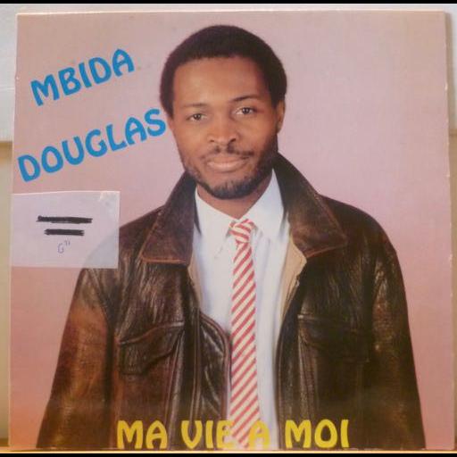 MBIDA DOUGLAS Ma vie a moi