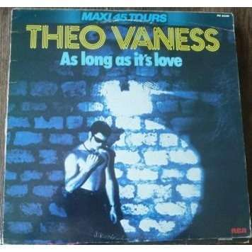 theo vaness AS LONG AS IT LOVE