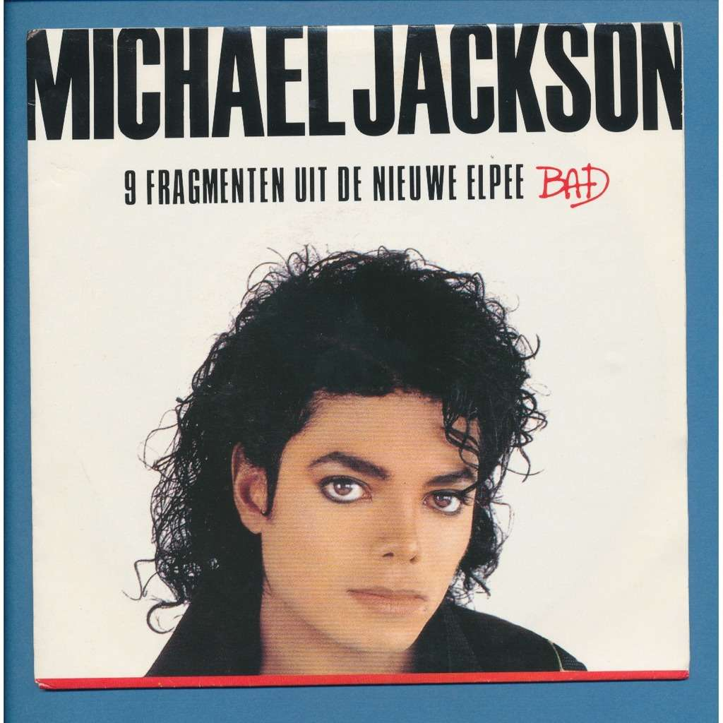 MICHAEL JACKSON bad ( 9 extraits du nouvel LP )
