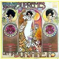 Supremes, The let the Sunshine In