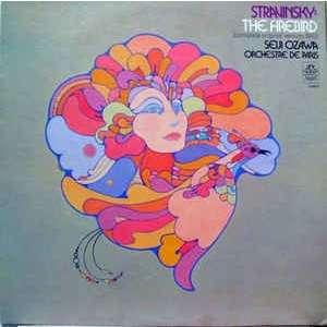 Stravinsky* / Seiji Ozawa, Orchestre De Paris Stravinsky* / Seiji Ozawa, Orchestre De Paris