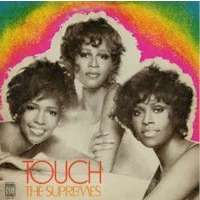 Supremes, The Touch