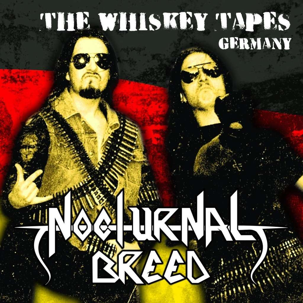 NOCTURNAL BREED The Whiskey Tapes Germany. Black Vinyl