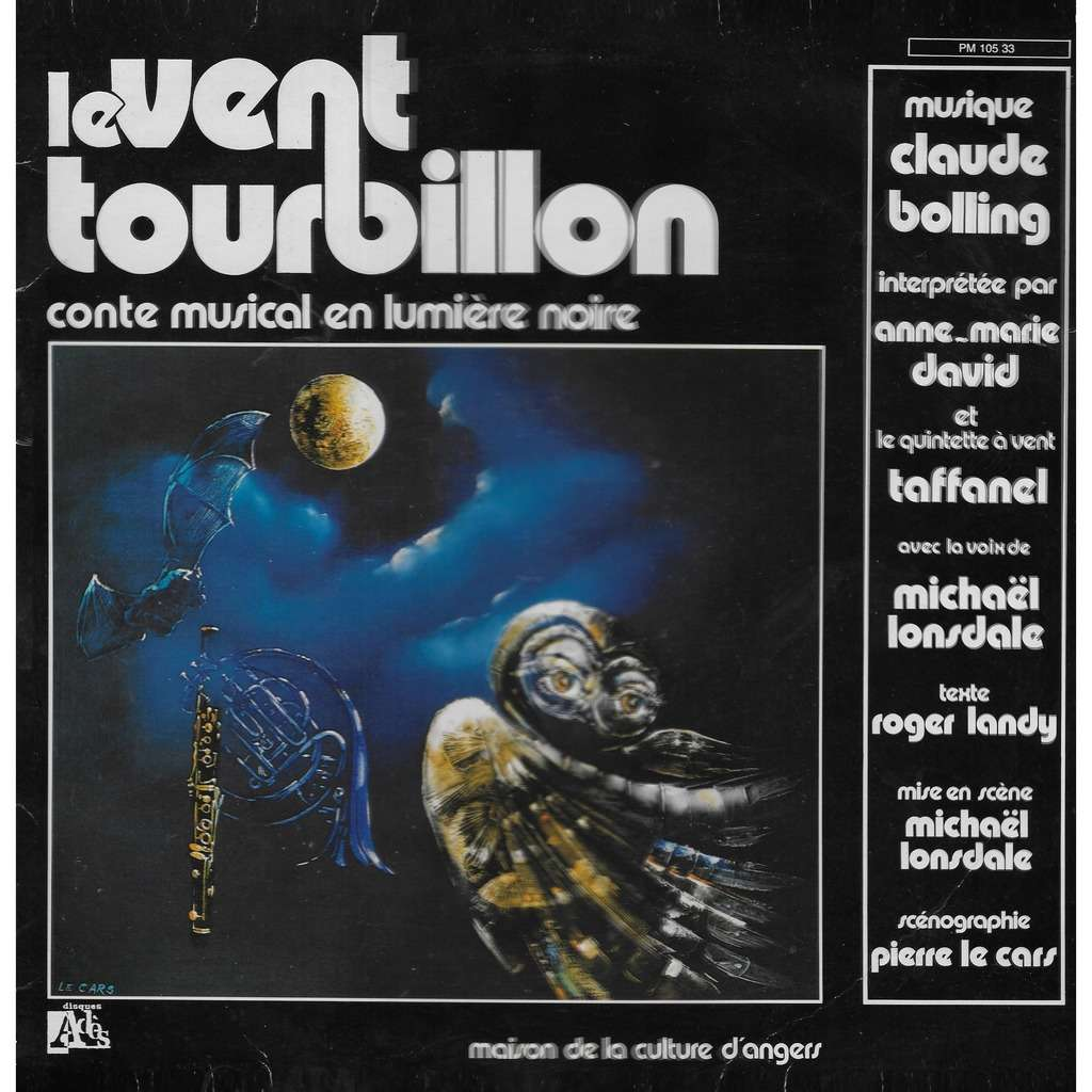 Anne-Marie DAVID Le Vent Tourbillon (Conte musical)