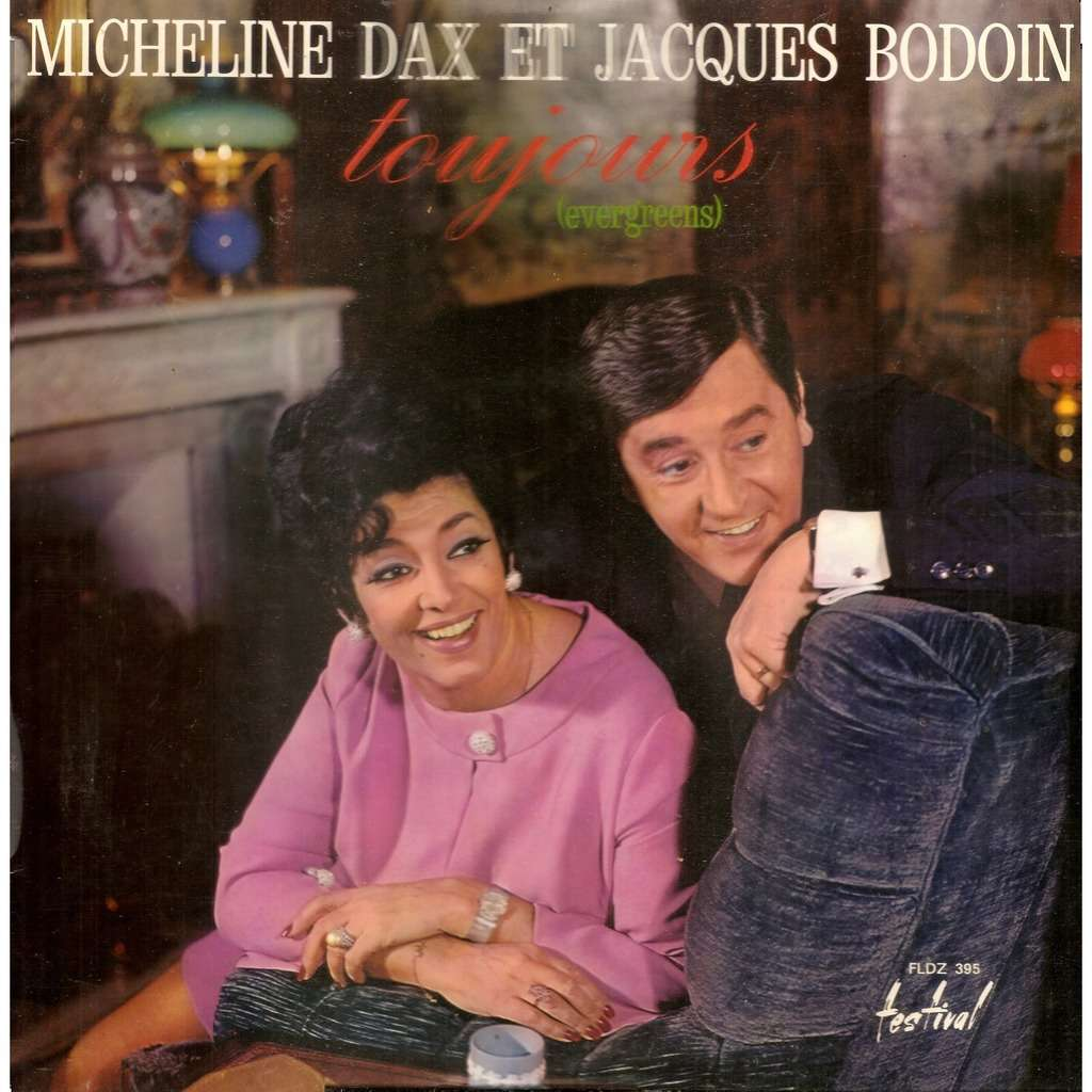 Micheline DAX & Jacques BODOIN Toujours (Evergreens)