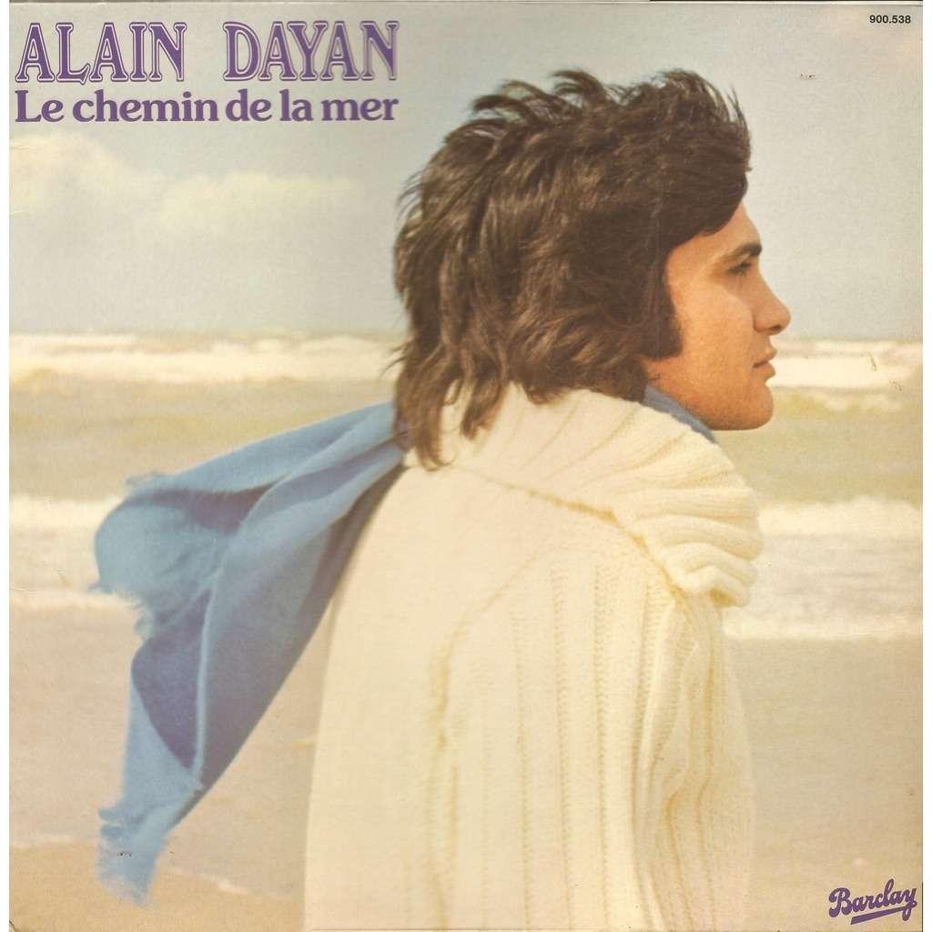 Alain DAYAN Le Chemin de la Mer