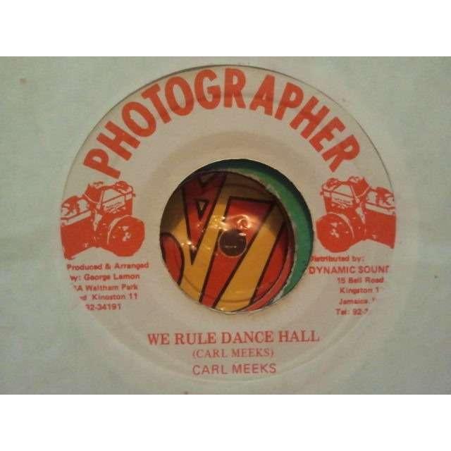Carl Meeks We Rule Dance Hall / Version ORIG.