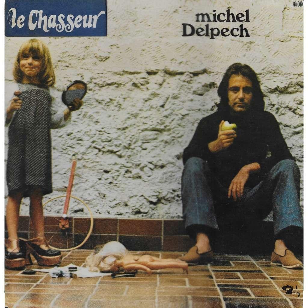 Michel DELPECH Le Chasseur
