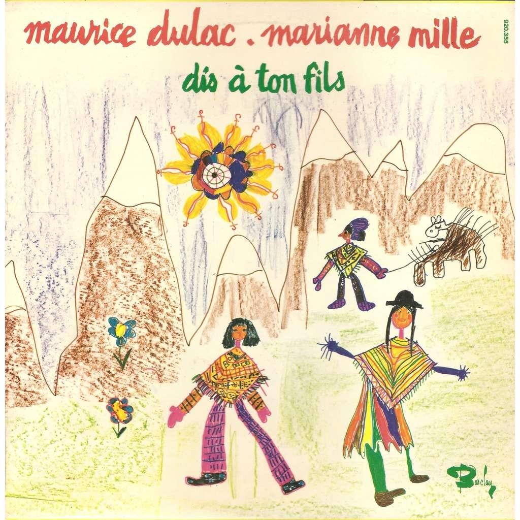 Maurice DULAC & Marianne MILLE Dis à ton Fils