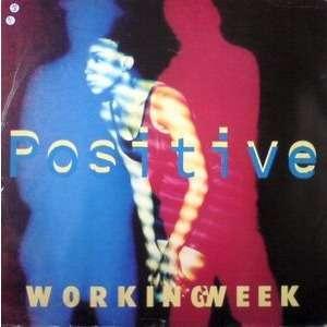 Working Week Positive