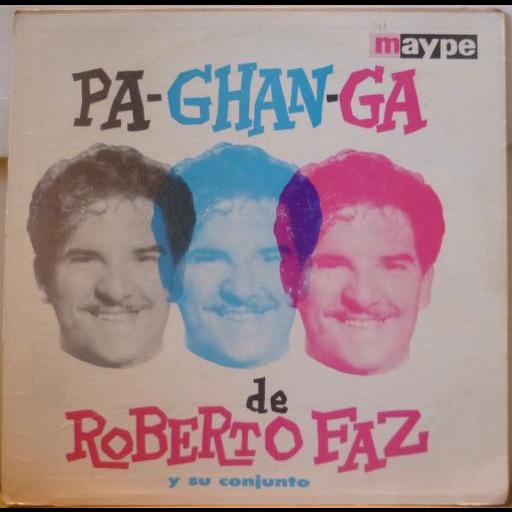 Roberto Faz y su conjunto Pa-chan-ga