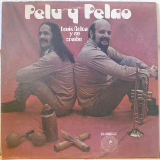Louie Colon y su combo Pelu y pelao