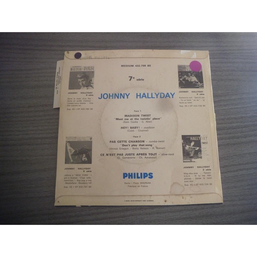 johnny hallyday Madison twist - Hey baby - Pas cette chanson - ce n'est pas juste après tout