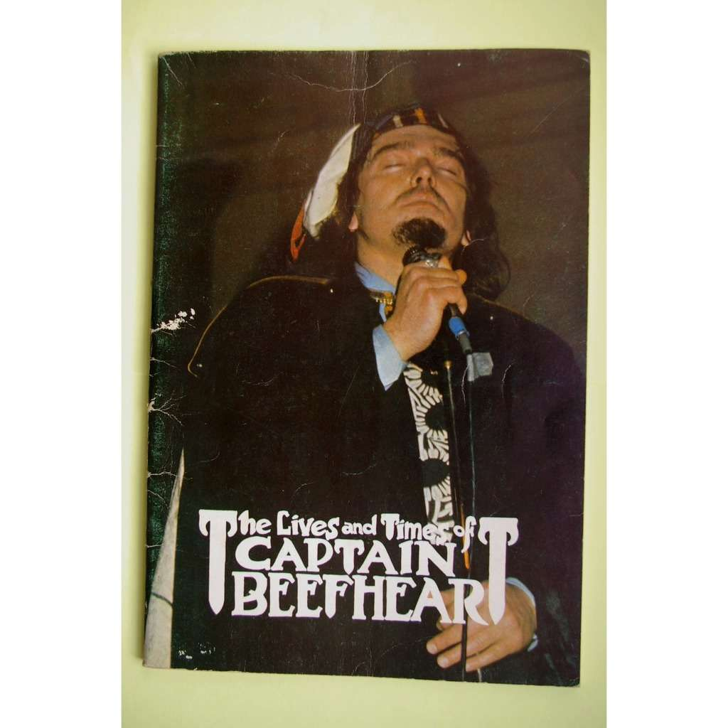 captain beefheart the lives and times of captain beefheart