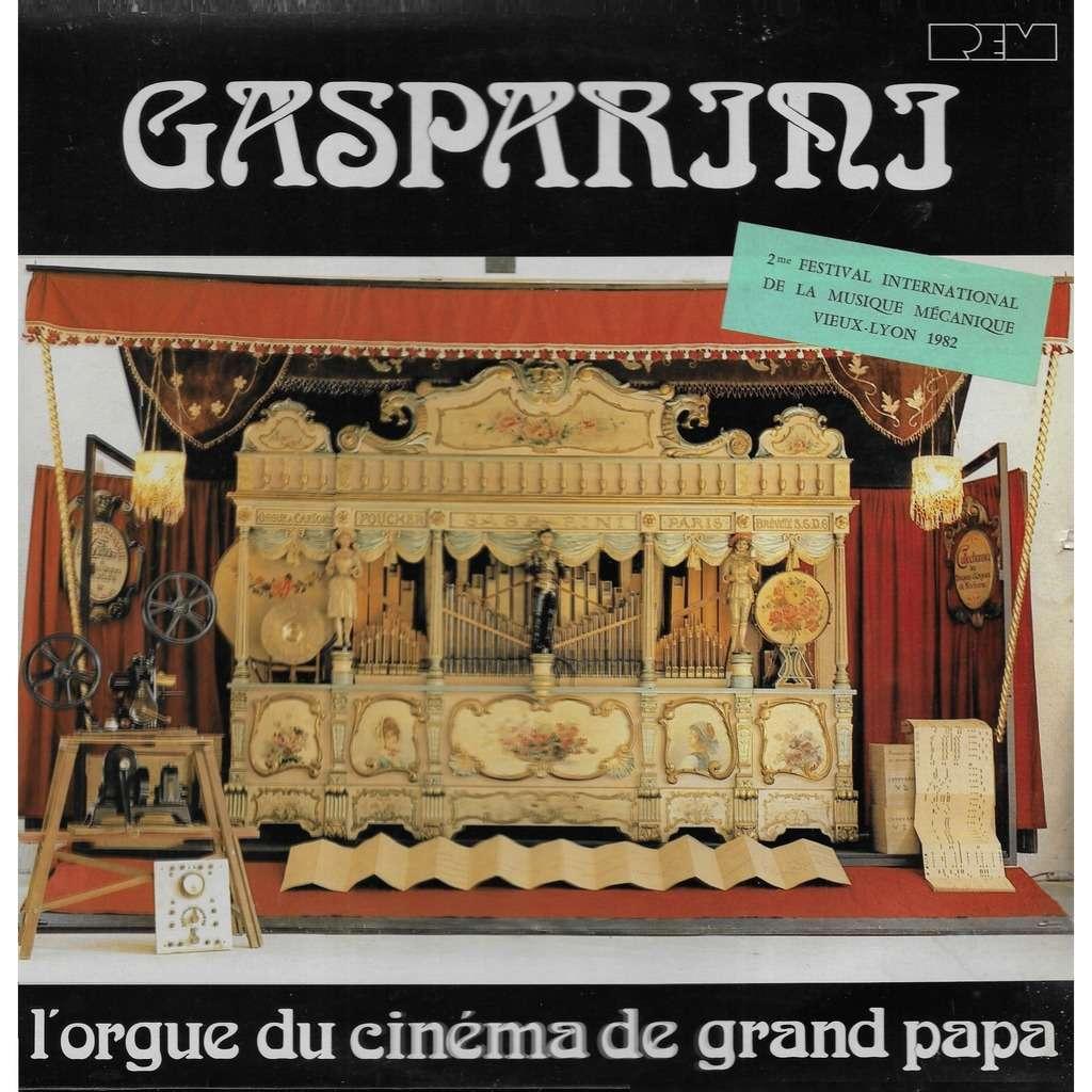 Orgue GASPARINI (musique mécanique) L'Orgue du Cinéma de Grand Papa