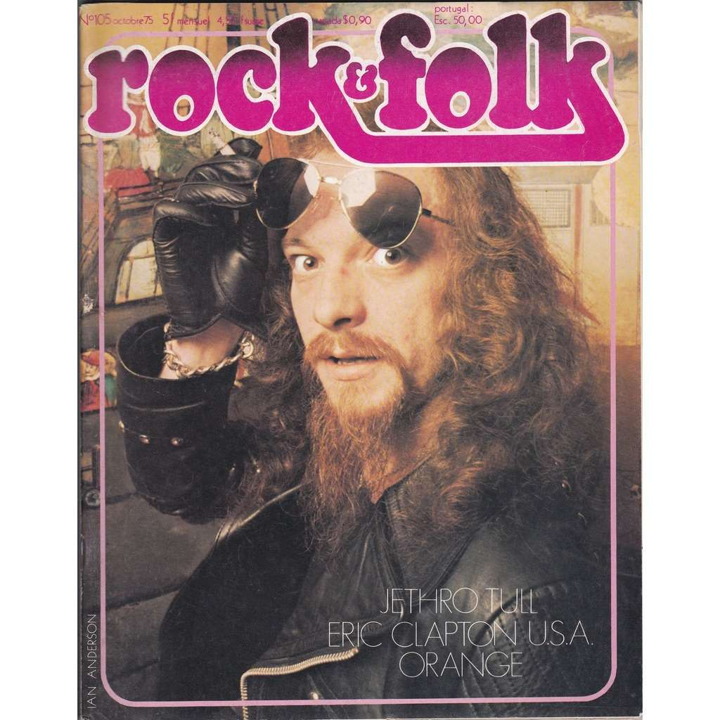 jethro tull / eric clapton / festival d'orange Rock & Folk N°105 octobre 1975