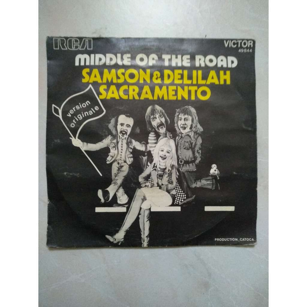 middle of the road samson & delilah