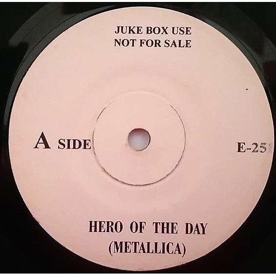 Metallica Hero Of The Day (Malaysia 1996 1-trk w/label 7single promo)
