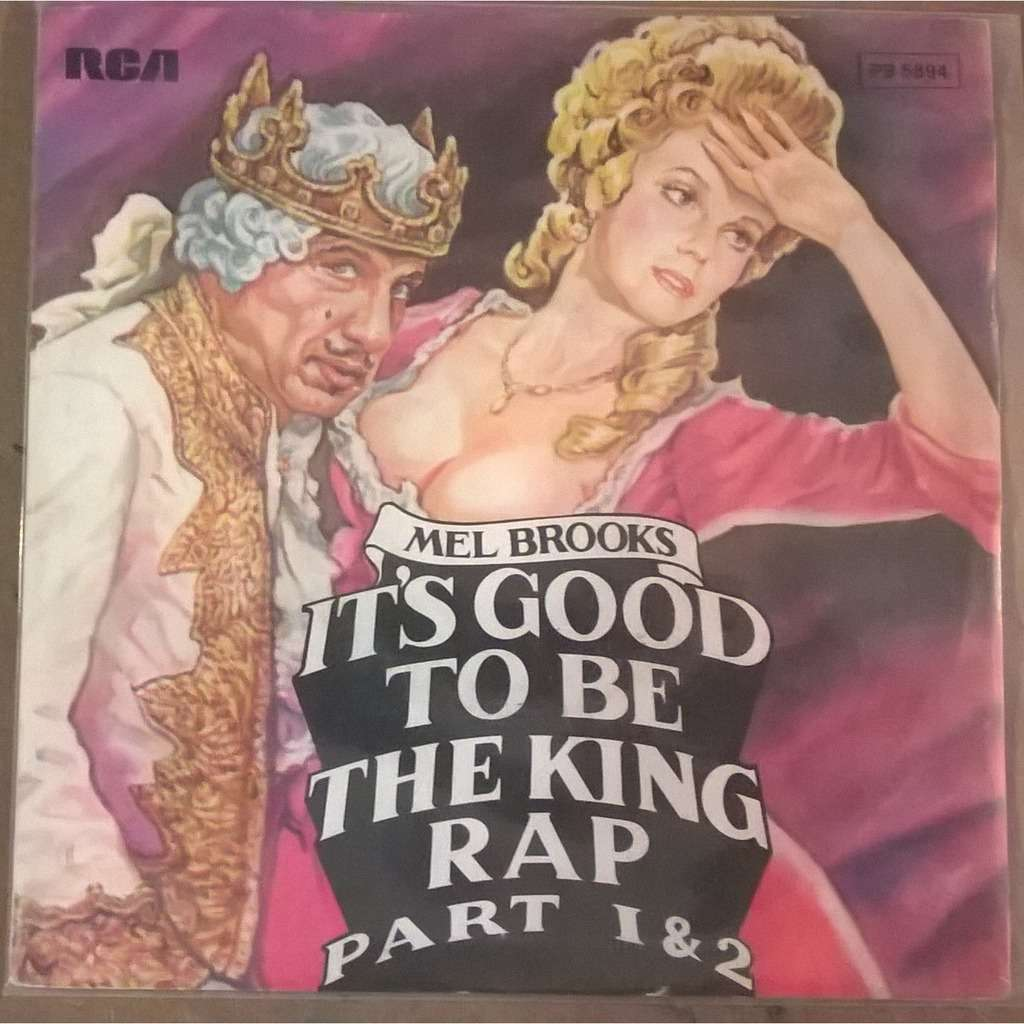 Mel Brooks It's Good To Be The King Rap Part 1 & 2